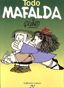 Todo Mafalda – Quino (Joaquín Salvador Lavado) Mafalda